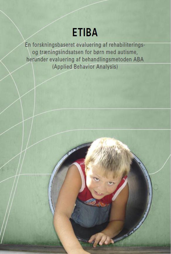 Forskningsrapporten Etiba. Om pædagogiski forhold til børn med autisme