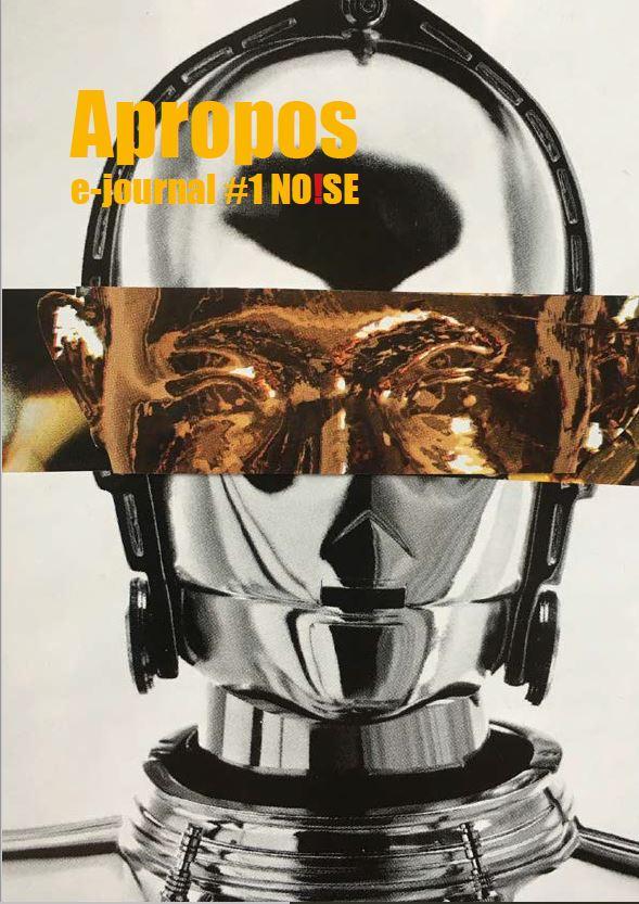 Noise, E-journal Apropos #1